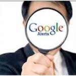 Take advantage of Google Alerts